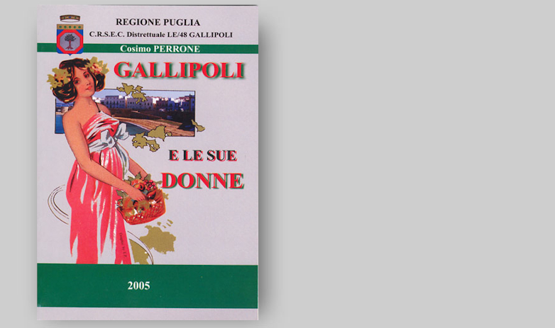 GALLIPOLI E LE SUE DONNE