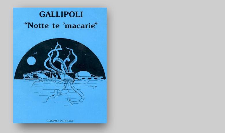 "GALLIPOLI ""Notte te 'macarie"""