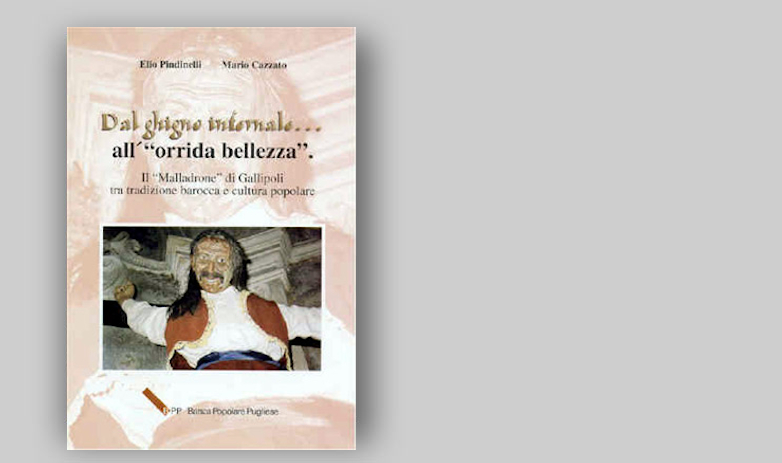 "DAL GHIGNO INFERNALE ... ALL'""ORRIDA BELLEZZA"""